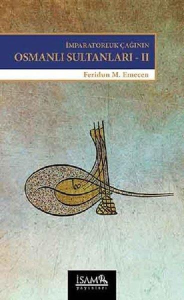 İmparatorluk Çağının Osmanlı Sultanları 2.pdf