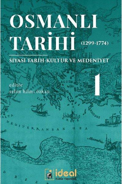 Osmanlı Tarihi 1-Siyasi Tarih Kültür ve Medeniyet 1299-1774.pdf