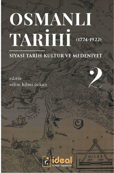 Osmanlı Tarihi 2-Siyasi Tarih Kültür ve Medeniyet 1774-1922.pdf