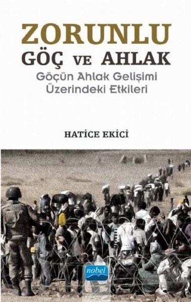 Zorunlu Göç ve Ahlak-Göçün Ahlak Gelişimi Üzerindeki Etkileri.pdf