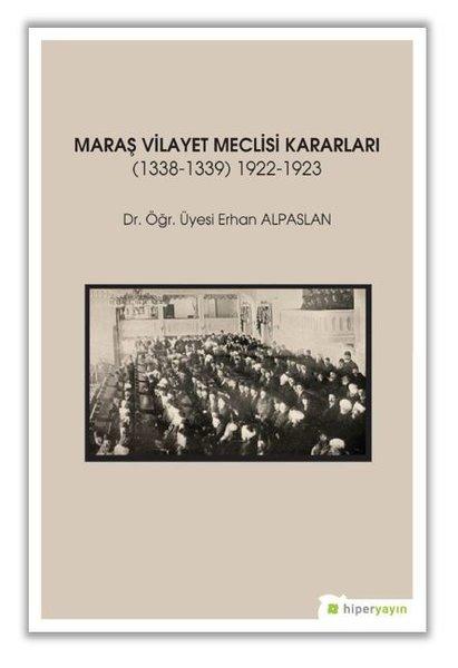 Maraş Vilayet Meclisi Kararları.pdf