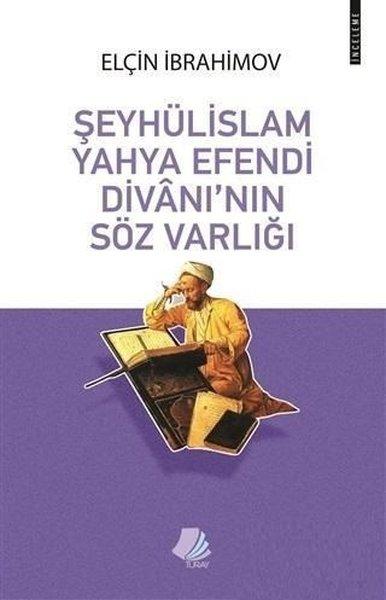 Şeyhulislam Yahya Efendi Divanının Söz Varlığı.pdf