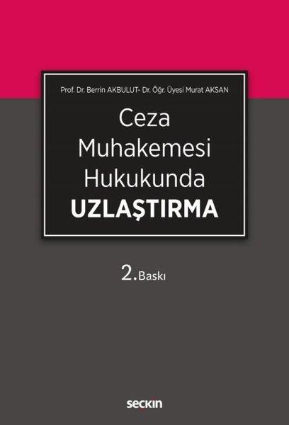 Ceza Muhakemesi Hukukunda  Uzlaştırma.pdf