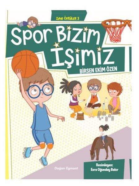 Spor Bizim İşimiz-Zıpır Öyküler 3.pdf