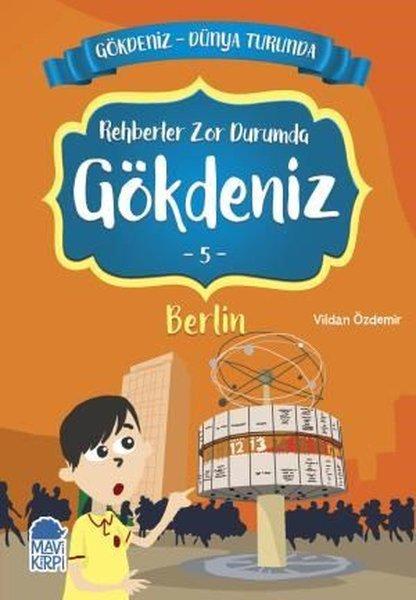 Rehberler Zor Durumda Gökdeniz 4: Berlin-Gökdeniz Dünya Turunda-2.Sınıf Okuma Kitabı.pdf