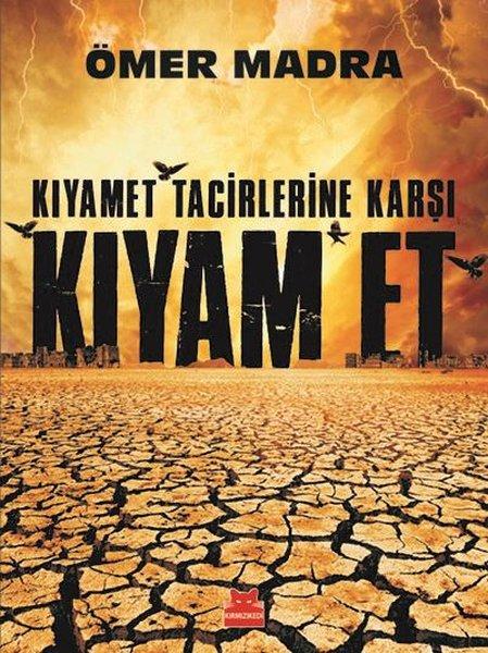 Kıyamet Tacirlerine Karşı Kıyam Et.pdf
