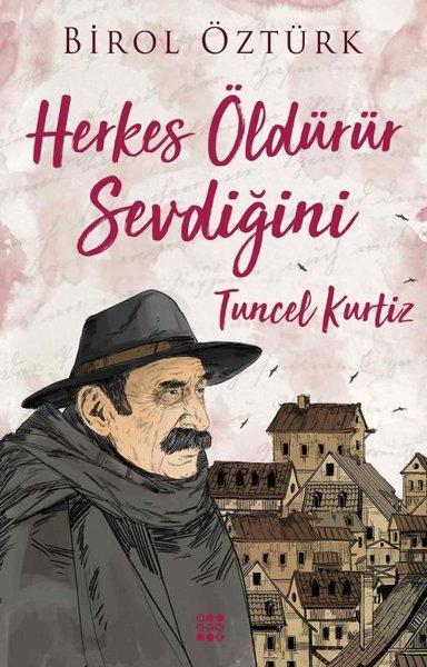 Tuncel Kurtiz-Herkes Öldürür Sevdiğini.pdf