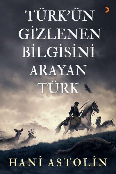 Türkün Gizlenen Bilgisini Arayan Türk.pdf