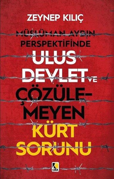 Müslüman Aydın Perspektifinde Ulus Devlet ve Çözülmeyen Kürt Sorunu.pdf