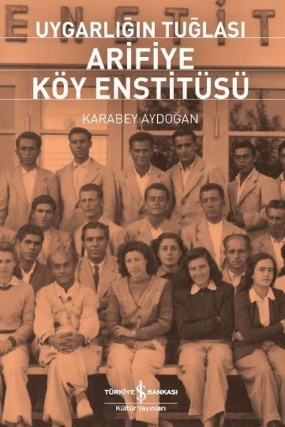 Uygarlığın Arifiye Köy Enstitüsü.pdf