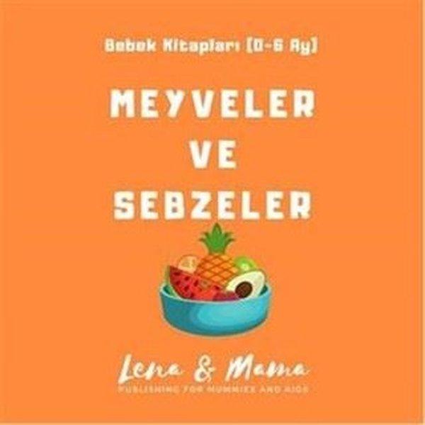 Meyveler ve Sebzeler: Bebek Kitapları 0-6 Ay.pdf
