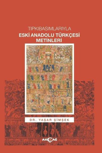 Tıpkıbasımlarıyla Eski Anadolu Türkçesi Metinleri.pdf