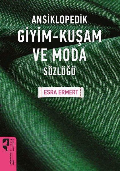 Ansiklopedik Giyim-Kuşam ve Moda Sözlüğü.pdf