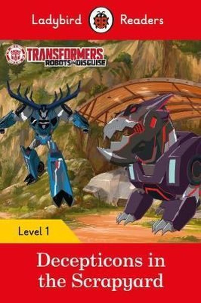 Transformers: Decepticons in the Scrapyard- Ladybird Readers Level 1.pdf
