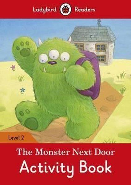 The Monster Next Door Activity Book  Ladybird Readers Level 2.pdf