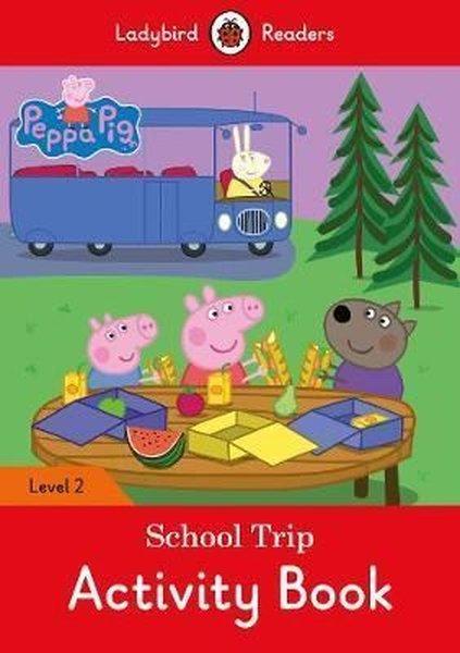Peppa Pig: School Trip Activity Book - Ladybird Readers Level 2.pdf