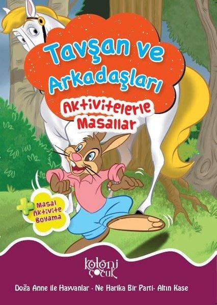 Tavşan ve Arkadaşları-Aktivitelerle Masallar.pdf