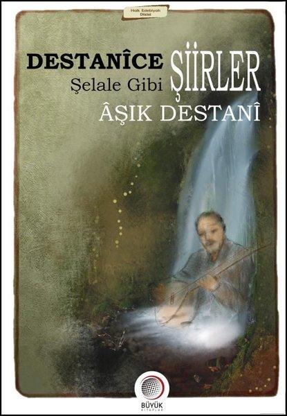 Destanice Şiirler Şelale Gibi.pdf