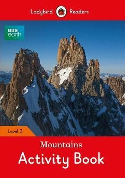 BBC Earth: Mountains Activity Book- Ladybird Readers Level 2.pdf