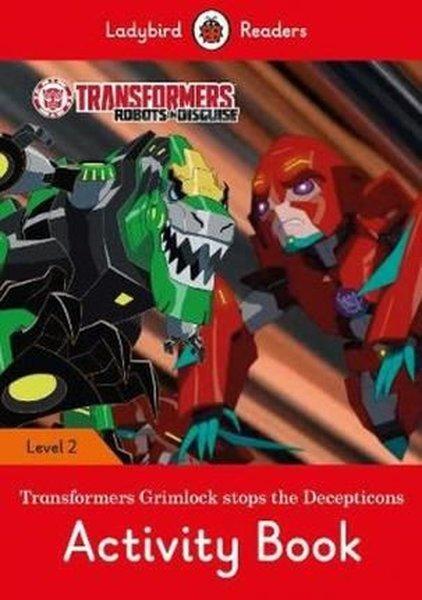 Transformers: Grimlock Stops the Decepticons Activity Book  Ladybird Readers Level 2.pdf