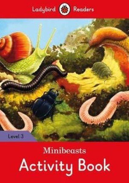 Minibeasts Activity Book - Ladybird Readers Level 3.pdf