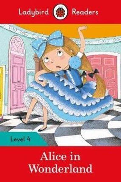 Alice in Wonderland - Ladybird Readers Level 4.pdf