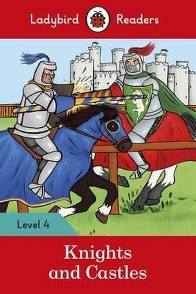 Knights and Castles - Ladybird Readers Level 4.pdf