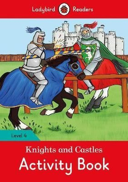 Knights and Castles Activity Book - Ladybird Readers Level 4.pdf