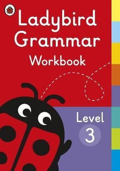 Ladybird Grammar Workbook Level 3 (Ladybird Grammar Workbooks).pdf