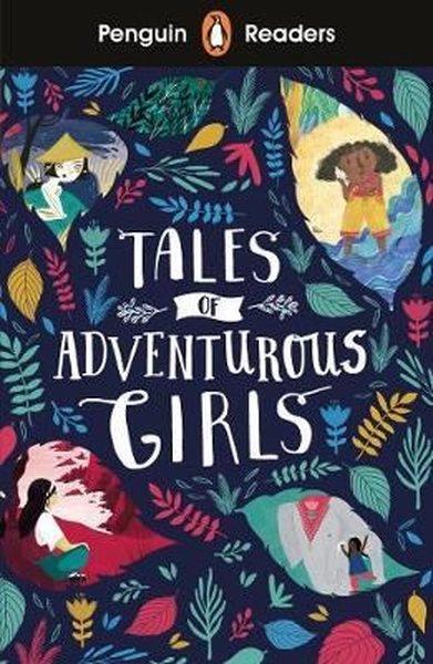 Penguin Readers Level 1: Tales of Adventurous Girls.pdf