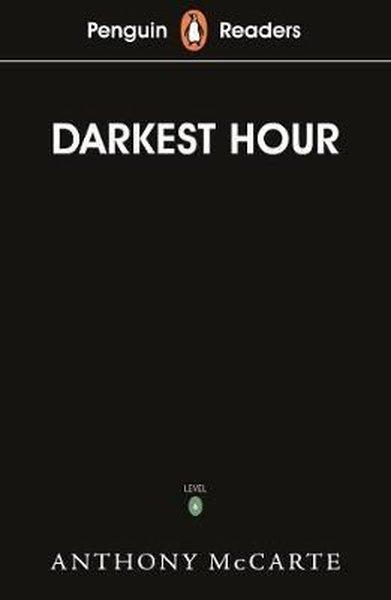 Penguin Readers Level 6: Darkest Hour.pdf