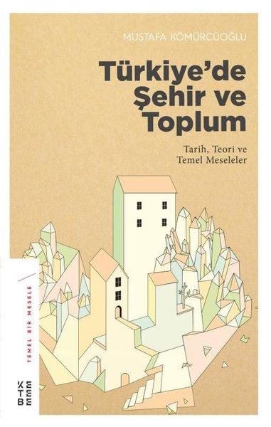 Türkiyede Şehir ve Toplum.pdf
