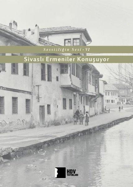 Sivaslı Ermeniler Konuşuyor-Sessizliğin Sesi 6.pdf