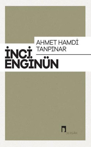 Ahmet Hamdi Tanpınar: İnci Enginün Bütün Eserieri-3.pdf