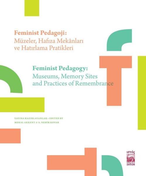 Feminist Pedagoji: Müzeler-Hafıza Mekanları ve Hatırlama Pratikleri.pdf