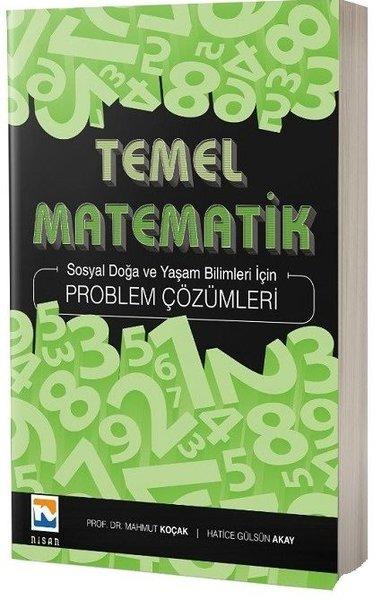 Temel Matematik Problem Çözümleri-Sosyal Doğa ve Yaşam Bilimleri İçin.pdf