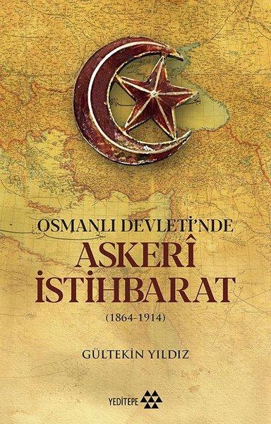 Osmanlı Devletinde Askeri İstihbarat 1864-1914.pdf