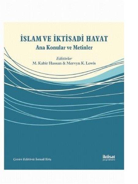 İslam ve İktisadi Hayat-Ana Konular ve Metinler.pdf