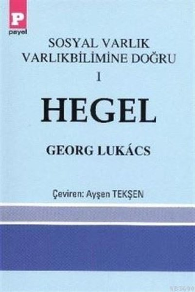 Hegel-Sosyal Varlık Varlıkbilimine Doğru 1.pdf