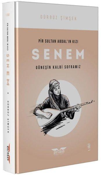 Pir Sultan Abdalın Kızı Senem 1.Cilt-Güneşin Kalbi Soframız.pdf