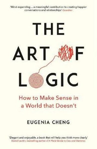 The Art of Logic: How to Make Sense in a World that Doesnt.pdf