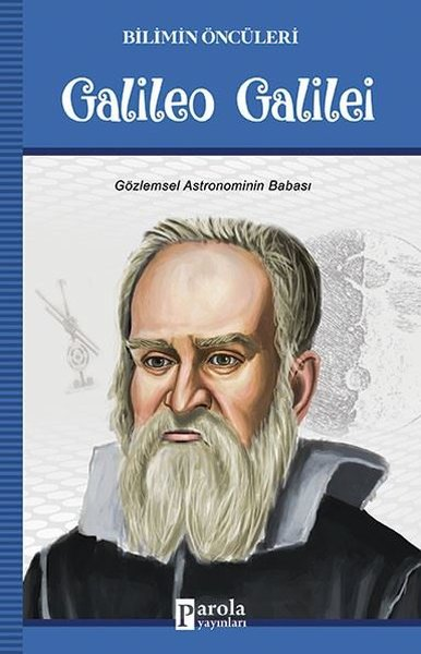 Galileo Galilei-Bilimin Öncüleri.pdf