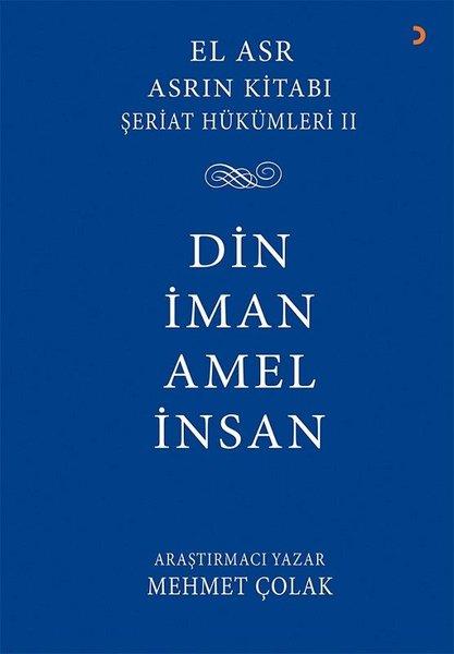 Din İman Amel İnsan: Asrın Kitabı Şeriat Hükümleri-2.pdf