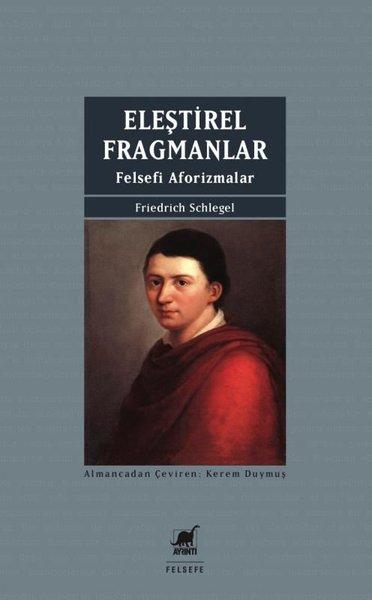 Eleştirel Fragmanlar-Felsefi Aforizmalar.pdf