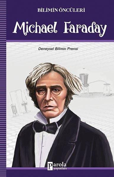 Michael Faraday-Bilimin Öncüleri.pdf