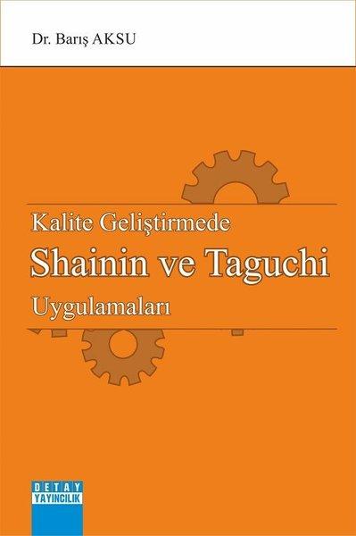 Kalite Geliştirmede Shainin ve Taguchi Uygulamaları.pdf