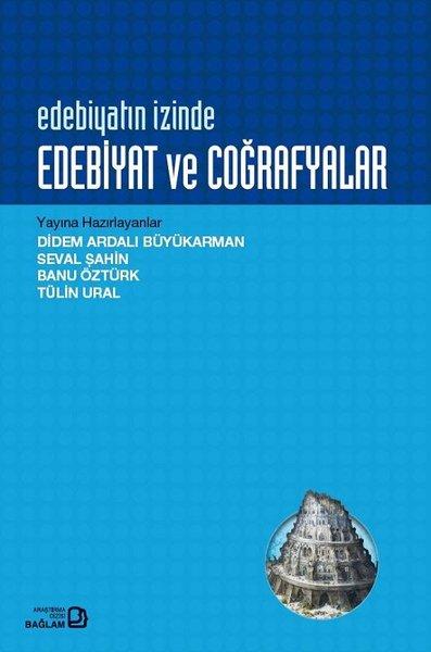 Edebiyatın İzinde: Edebiyat ve Coğrafyalar.pdf