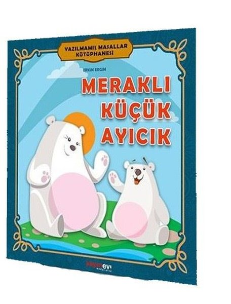 Meraklı Küçük Ayıcık-Pedagojik Masallar.pdf