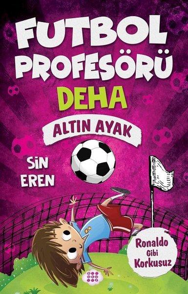 Altın Ayak-Ronalda Gibi Korkusuz-Futbol Profesörü Deha 3.pdf