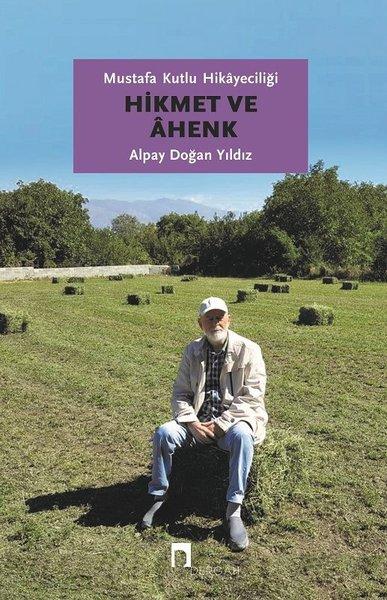Hikmet ve Ahenk-Mustafa Kutlu Hikayeciliği.pdf